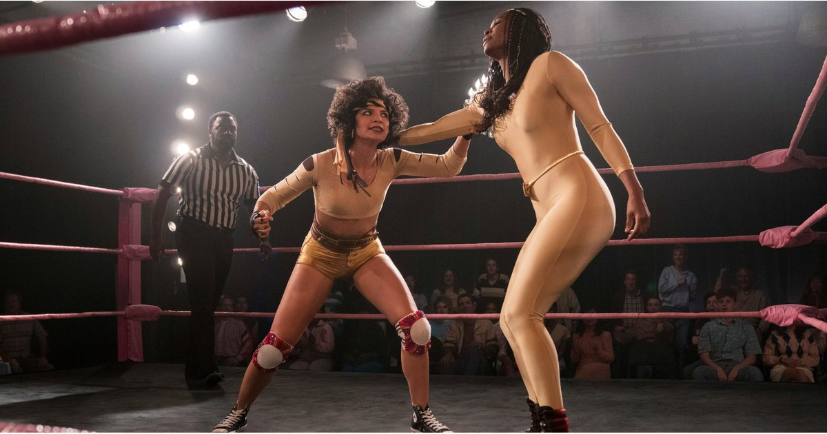 Don't Get It Twisted: The Cast of GLOW Pulls No Punches When It Comes to Their Stunts