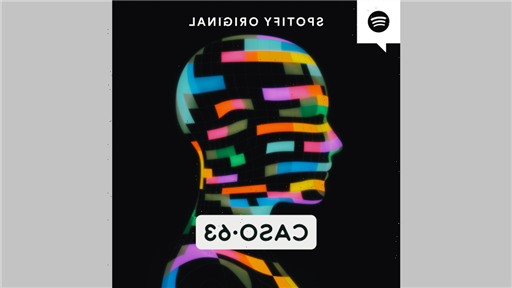 Spotify to Adapt Chilean Podcast Thriller 'Caso 63' for U.S. Market